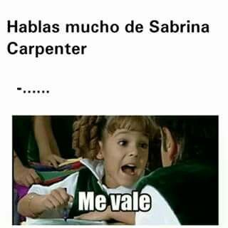 Por Fin Alguien Que Me Entiende Sabrina Carpenter Memes Chistes