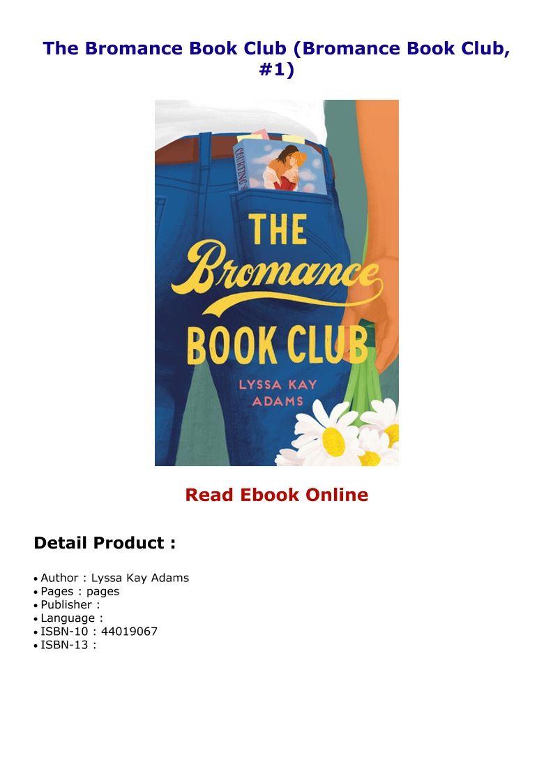 The Bromance Book Club Bromance Book Club 1 Reading Online