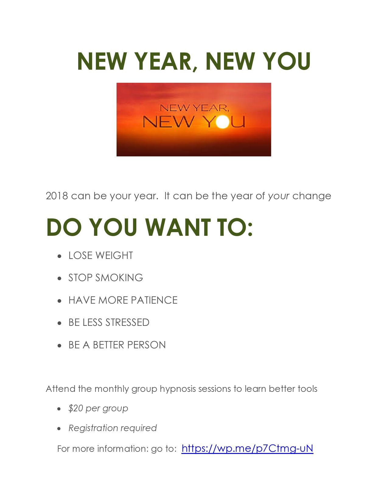 Do You Want To Better Calmer And More Successful In The New Year Attend A Hypnosis Group New Groups Forming Hypnosis Stress New You