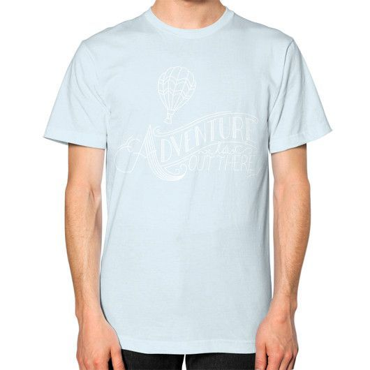 Adventure is Out There Unisex T-Shirt (on man)