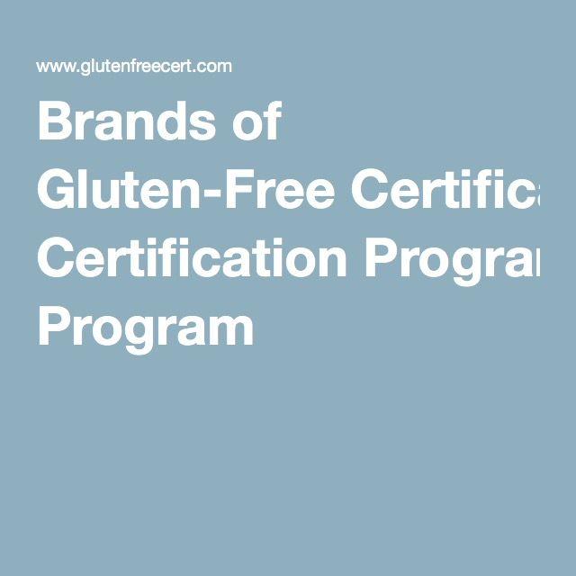 Brands of Gluten-Free Certification Program   Sadee   Pinterest