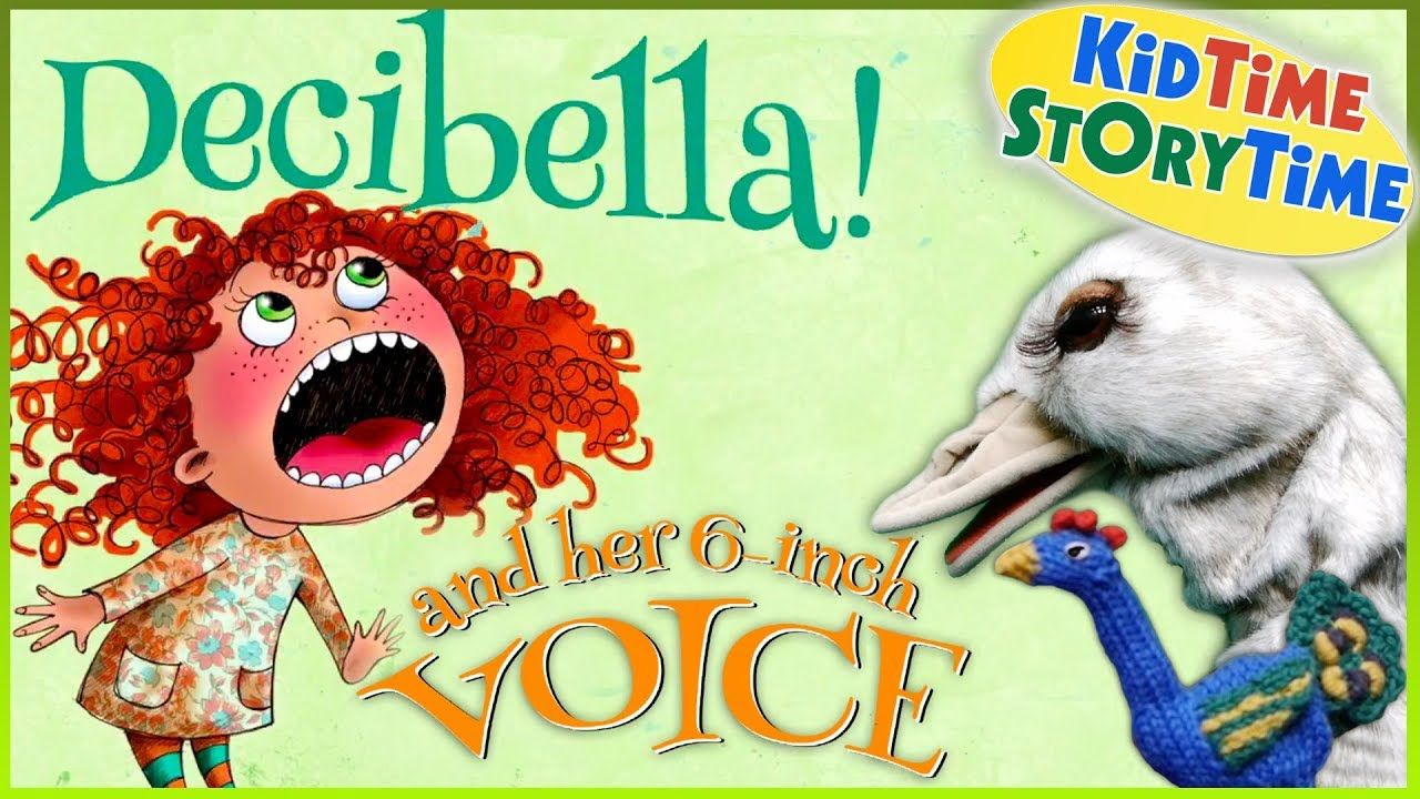 Decibella and her 6inch voice child story by julia cook