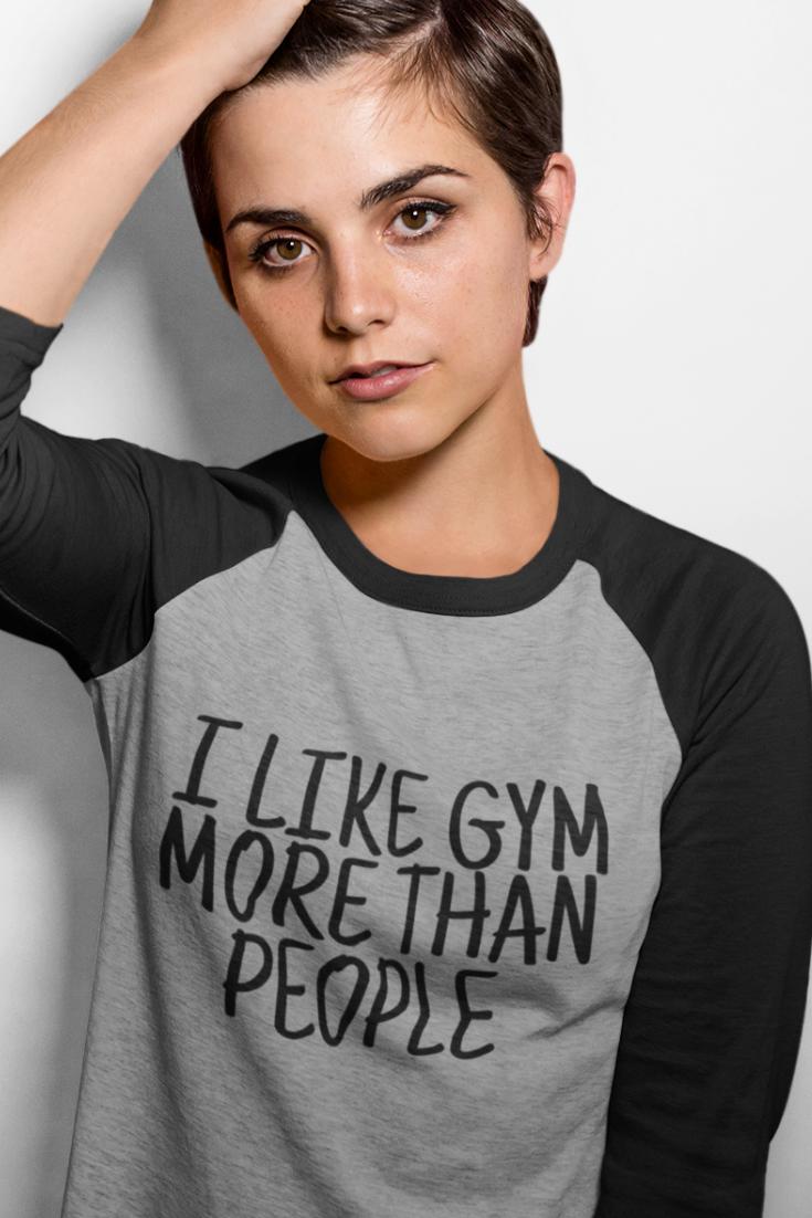 I Like Gym More Than People Funny Gym Shirt Funny Gym Shirts Gym Shirts Funny Workout Shirts