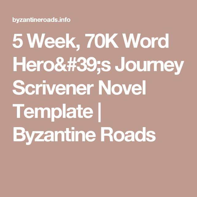 5 week 70k word hero s journey scrivener novel template byzantine