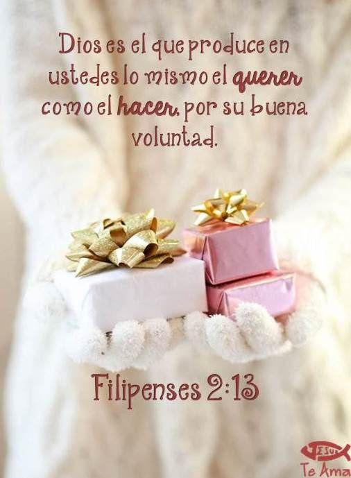 Filipenses 2:13 porque Dios es el que en vosotros produce así el ...