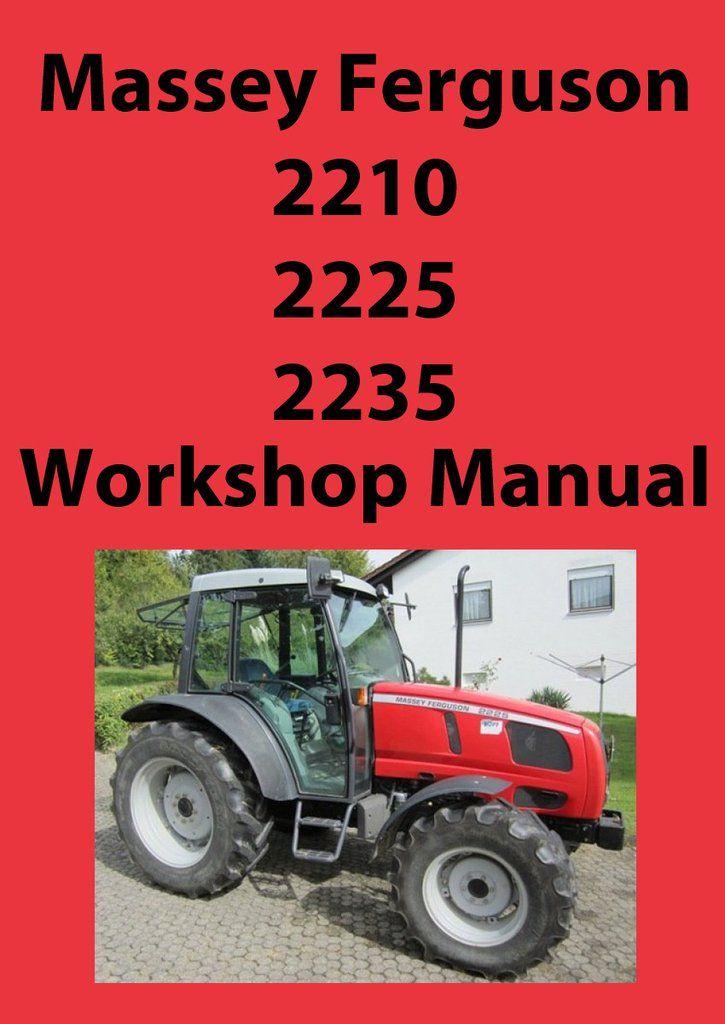 massey ferguson tractor workshop manual mf2210 mf2225 mf2235 rh pinterest com 135 Massey Ferguson Vintage Tractors Massey Ferguson 1130
