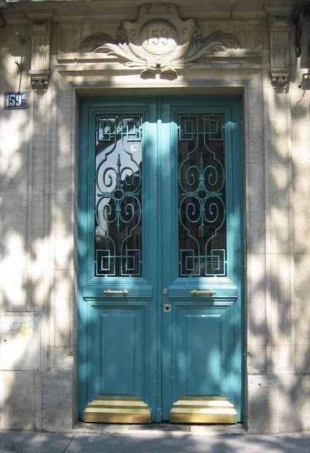 Paris Is Always A Good Idea Beautiful Front Doors Turquoise Door Beautiful Doors