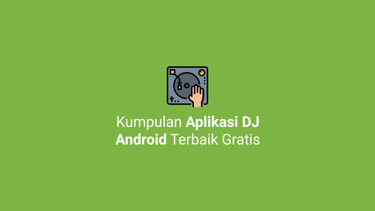 Aplikasi Dj Virtual Android Dj Musik Dj Hard Dance