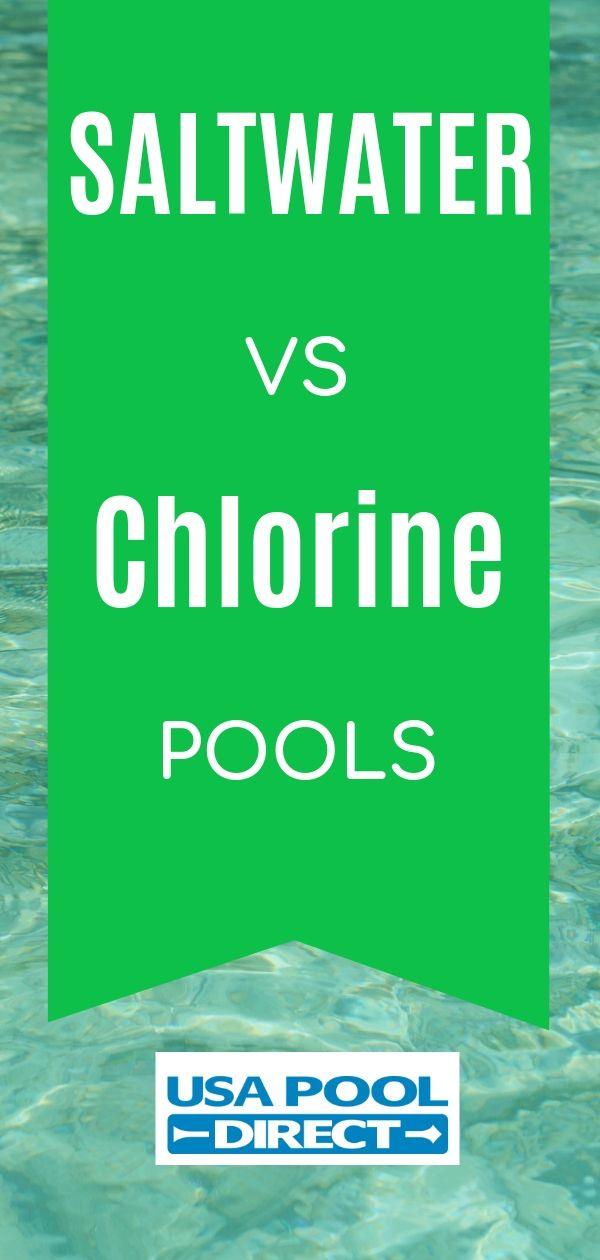 Saltwater vs Chlorine Pool chlorine, Cool pools, Pool