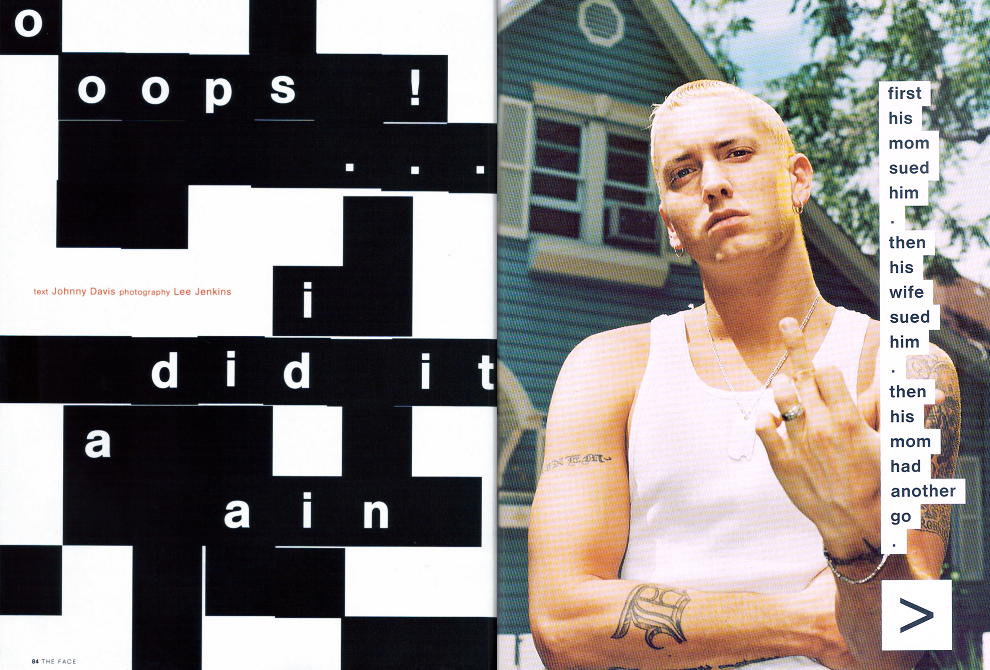 cuntroversy:  oops!…i did it again, eminem for the face magazine, october 2000.
