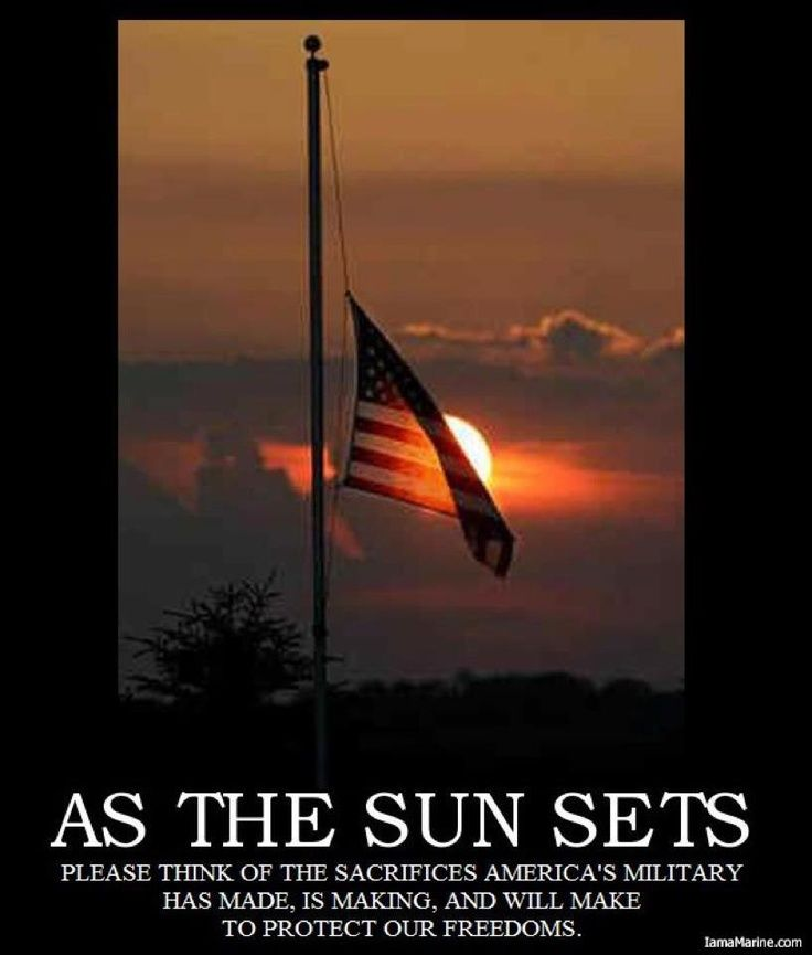 The American Flag At Sunset Remember The Fallen God Bless America American Heroes