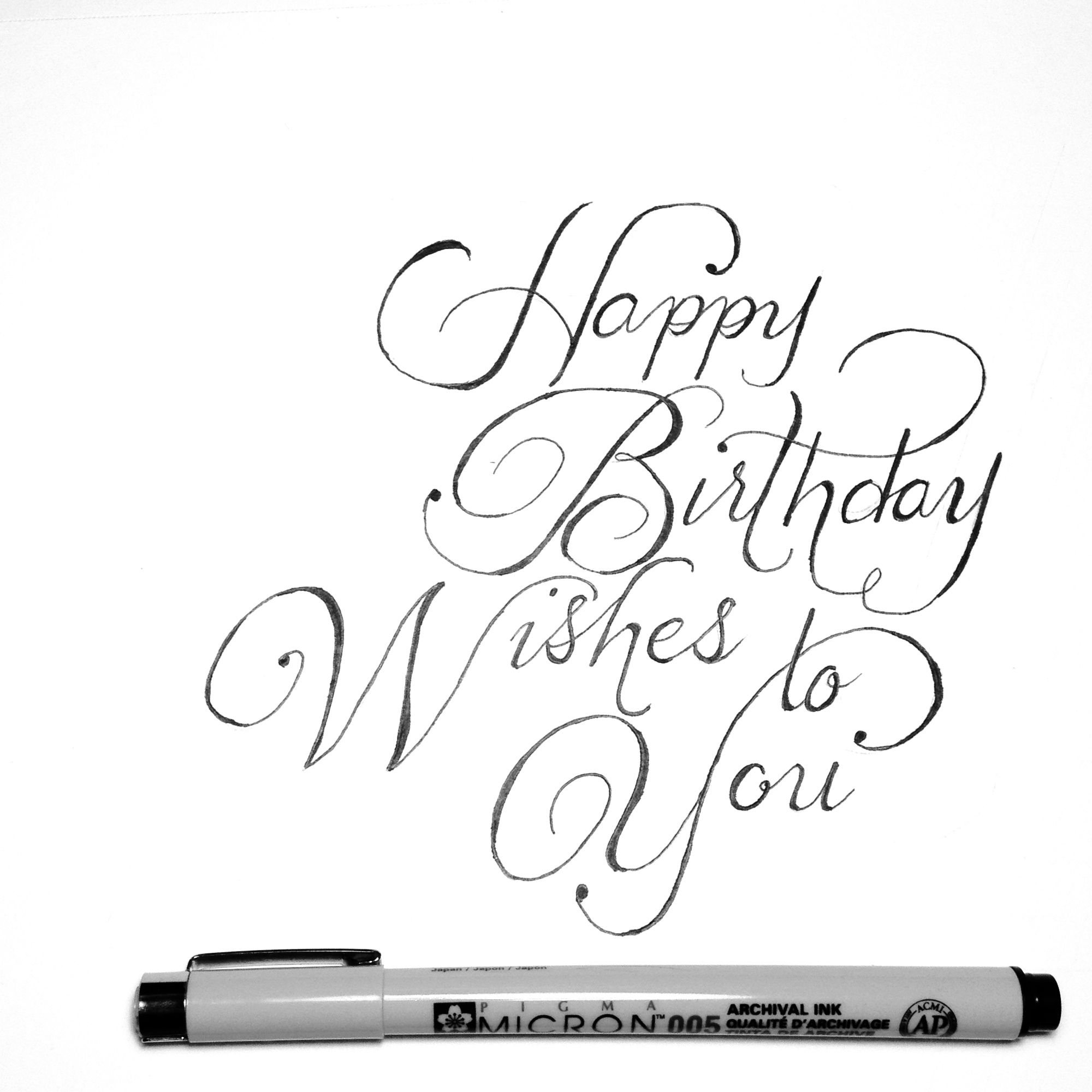 Happy Birthday Wishes Happy Birthday Hand Lettering Happy Birthday Calligraphy Happy Birthday Text