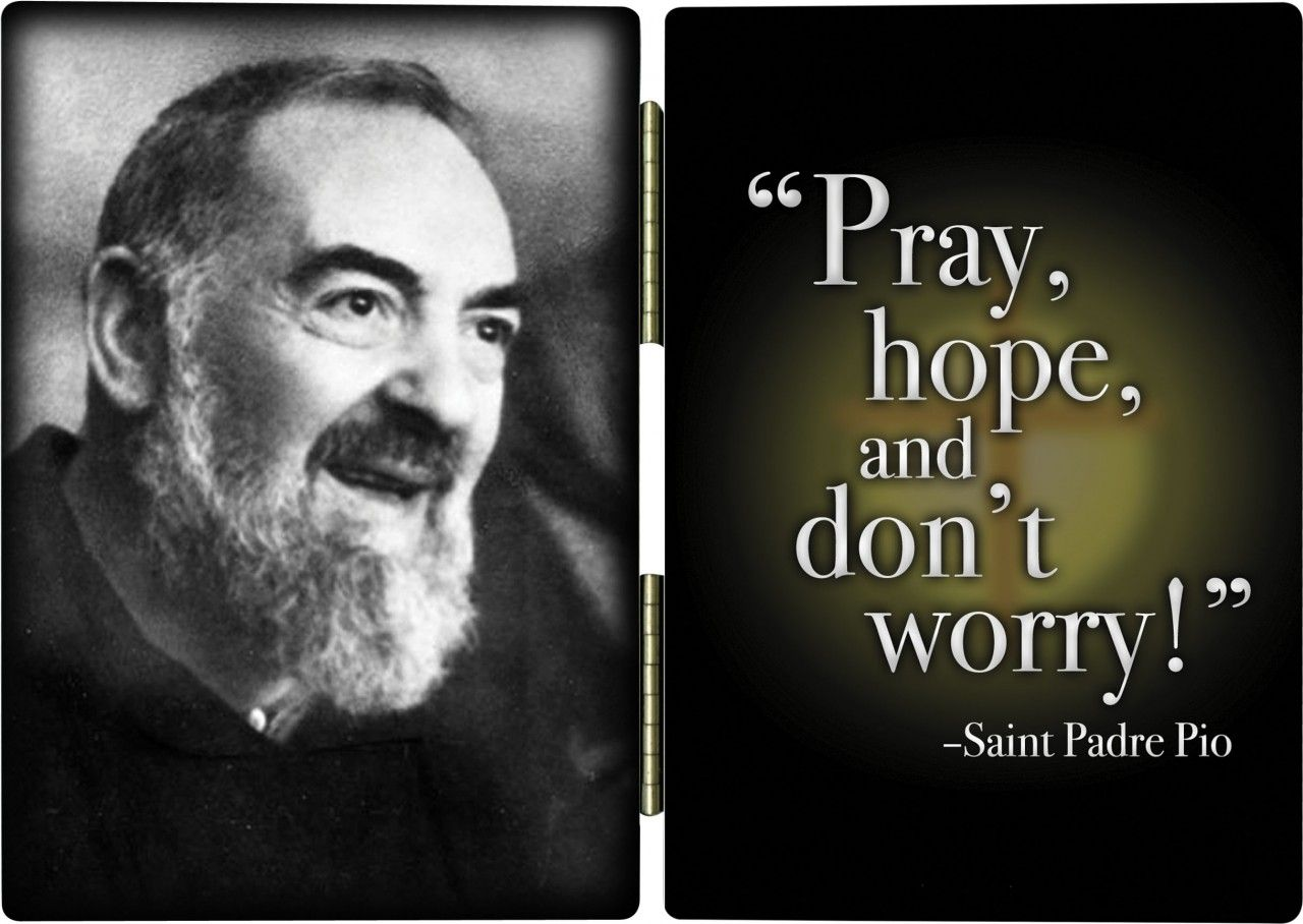 Padre Pio Quotes Magnificent Pingoobie On My Lighthouse My Catholic Faith  Pinterest . Design Ideas