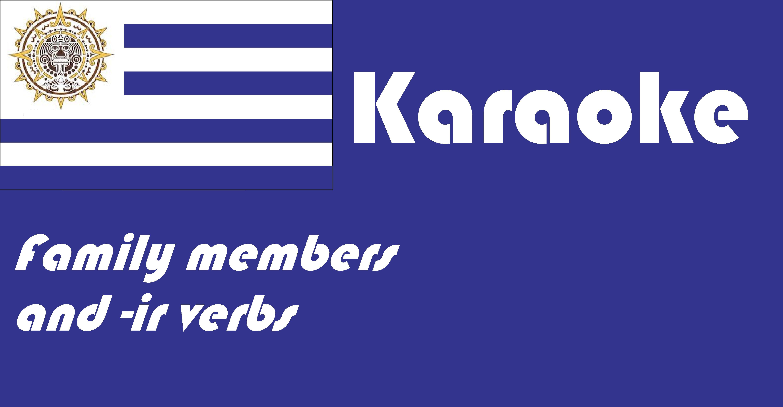 Spanish Ir Verbs And Family Members Karaoke Video Teacher Help Verb Conjugations Karaoke [ 3056 x 5884 Pixel ]