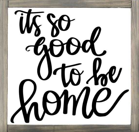 HOLIDAY DEADLINE UPDATE - My deadline for delivery before Christmas has passed. If you place an order now it will ship in January. Its so good to be home - isnt that the truth?! This farmhouse style inspired sign is the perfect addition to your home, it would also make a fantastic