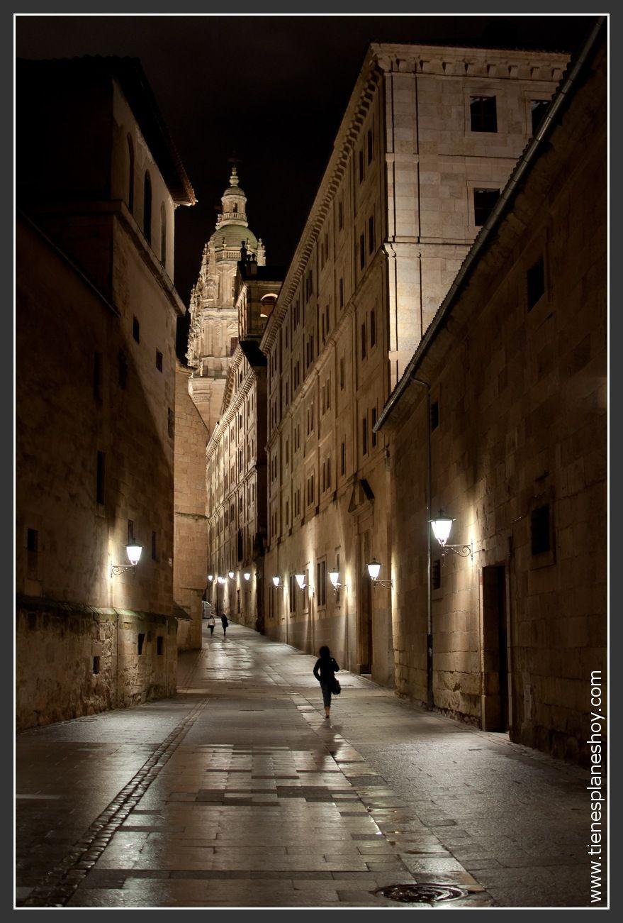 Salamanca De Noche Ciudades De Espa A Y Sus Cosas Pinterest