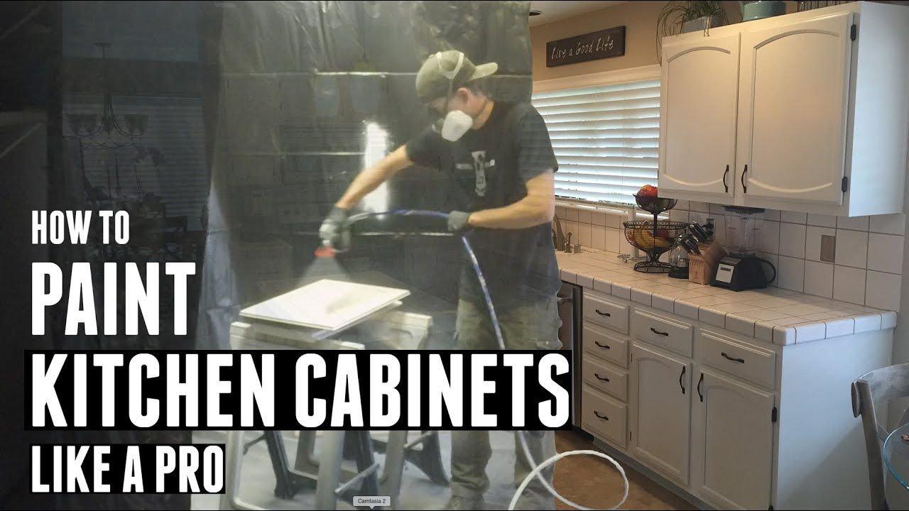 How To Paint Kitchen Cabinets Like A Pro Youtube Paint Kitchen Cabinets Like A Pro Painting Cabinets Kitchen Cabinets
