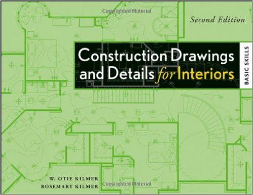 Construction Drawings And Details For Interiors Basic Skills 2nd