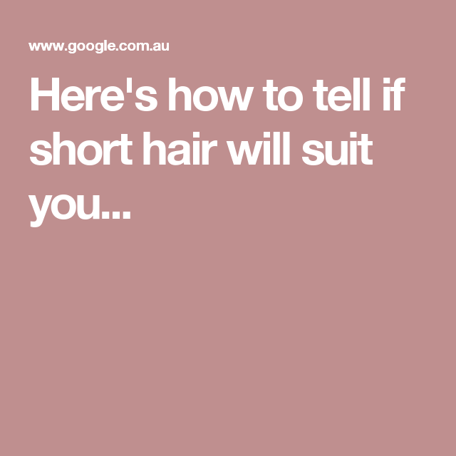 Here's how to tell if short hair will suit you... (With images)   Short hair styles, Layered ...