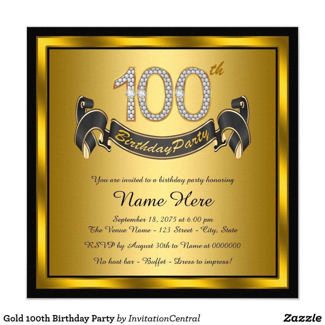 Gold 100th Birthday Party Invitation Zazzle Com 100th Birthday Party 100th Birthday Mens Birthday Party