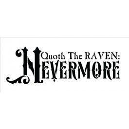 Quoth the Raven Nevermore - Word Stencil - 7