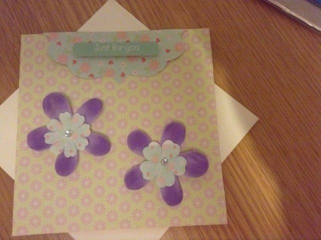 Flowers are divine handmade birthday card £1.50
