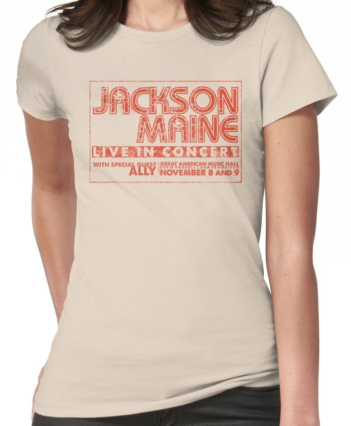 Jackson Maine San Francisco Concert Merchandise Fitted T Shirt T Shirts For Women Jackson A Star Is Born