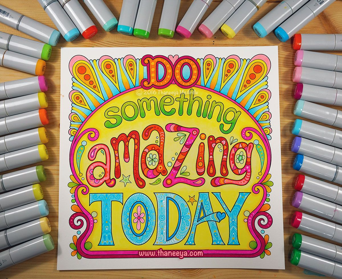 Do Something Amazing Today A Coloring Page From Thaneeya