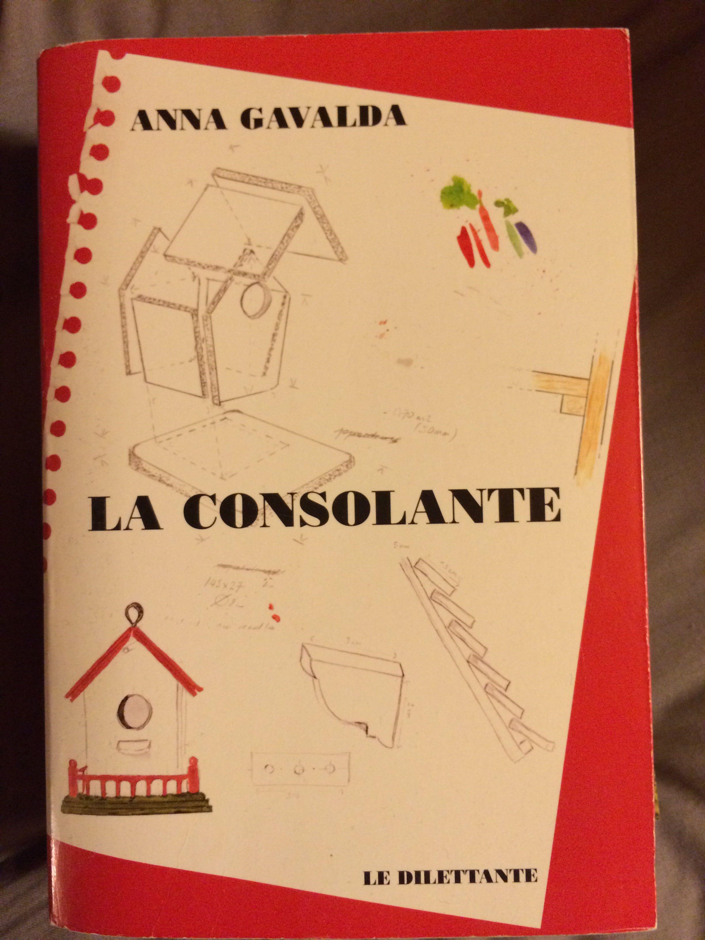 Anna Gavalda - La consolante | me and you | Pinterest | Anna gavalda on