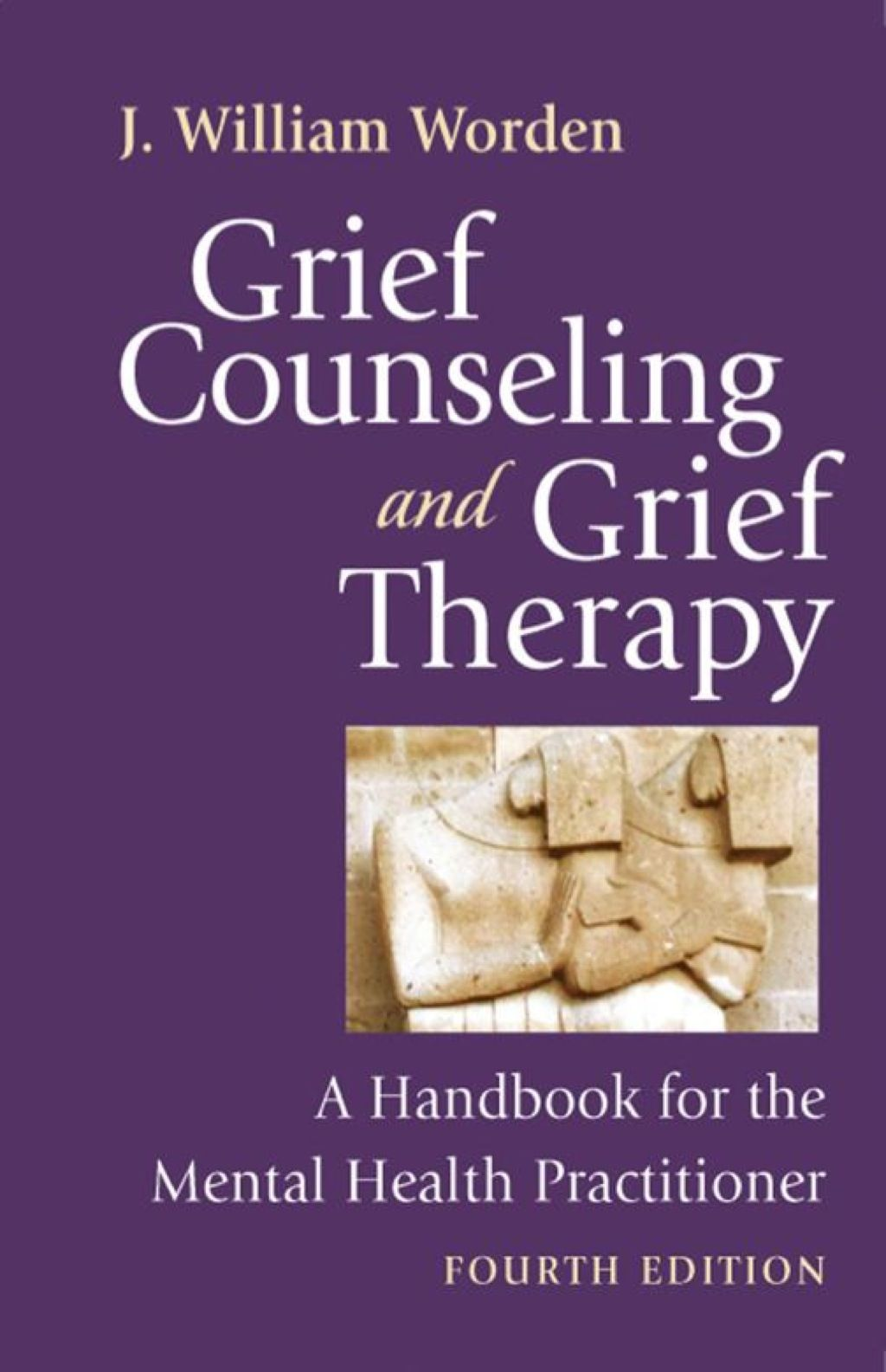 Grief Counseling And Grief Therapy Fourth Edition Ebook