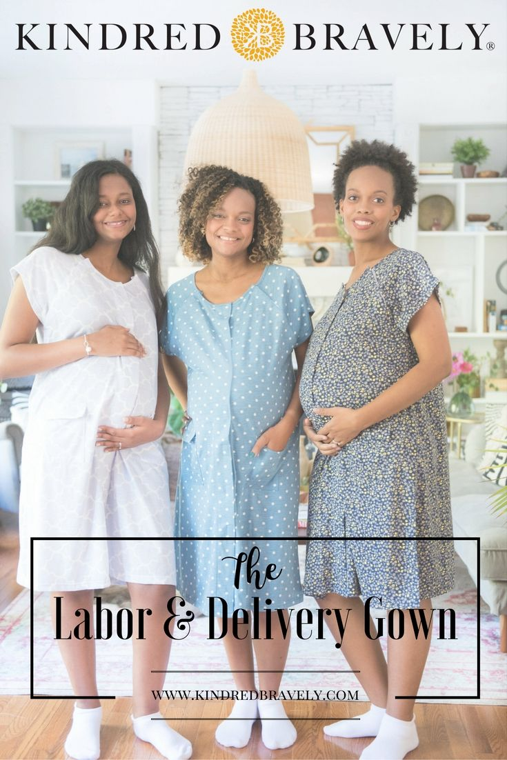 The Bravely Labor and Delivery Gown | Delivery gown, Pregnancy ...