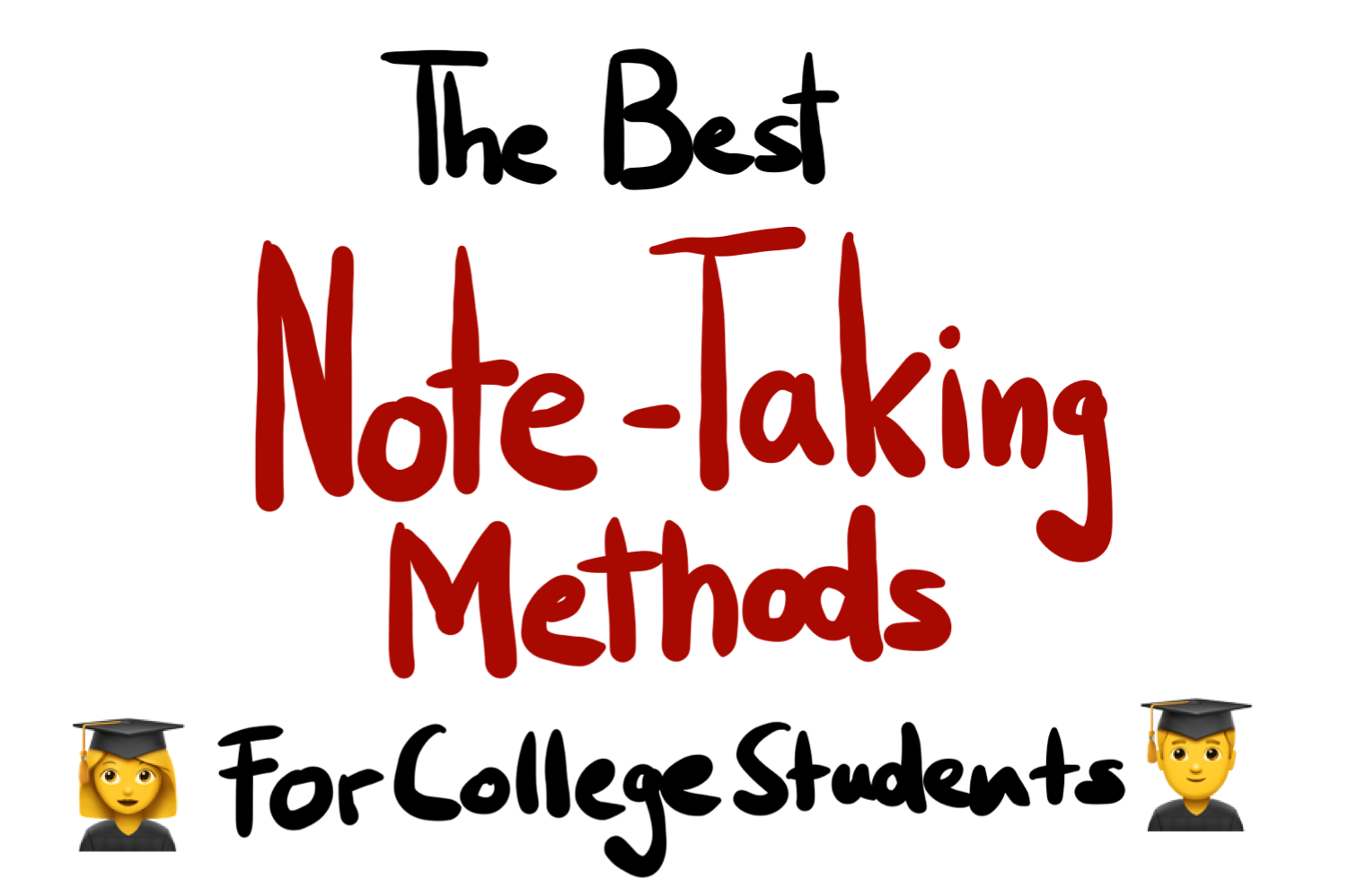 The Best Note Taking Methods