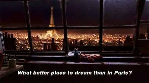 What Better Place to dream than in Paris ?