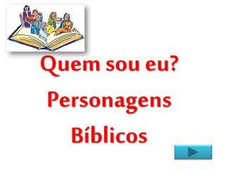 Bloguinho Da Vania Jogo Quem Sou Eu Biblico Personagens Biblicos Biblico Brincadeiras Biblicas