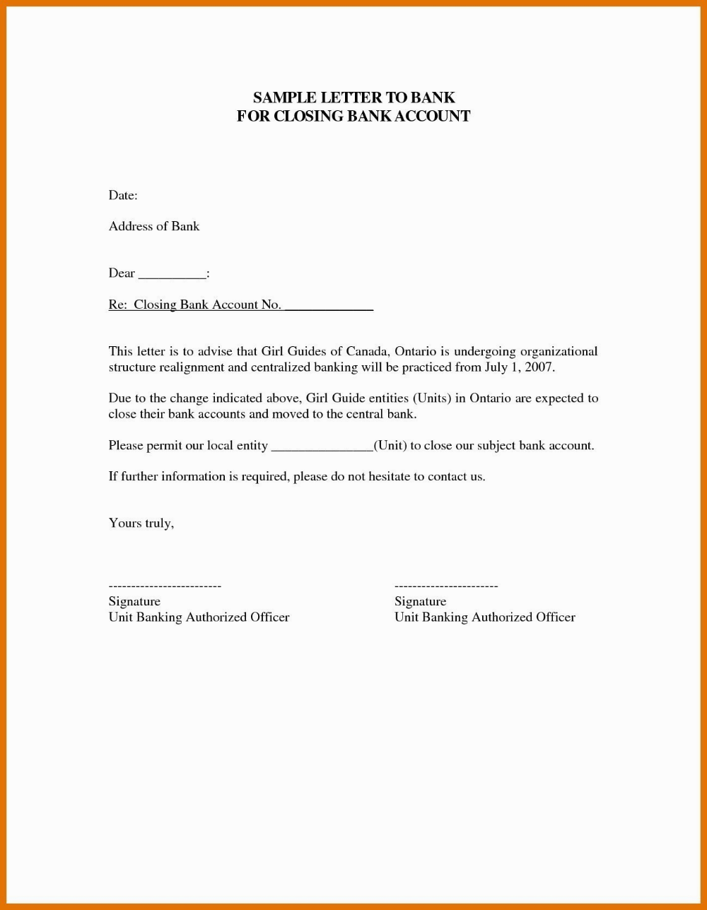Whether you have just inherited money, are starting up a new business, have received a job promotion, have recently had a child or any other major life change, you may want to consider opening one or multiple bank accounts. Closing Account Letter Is Closing Account Letter Any Good Inside Account Closure Letter Template 10 Professi Letter Templates Lettering Letter Format Sample
