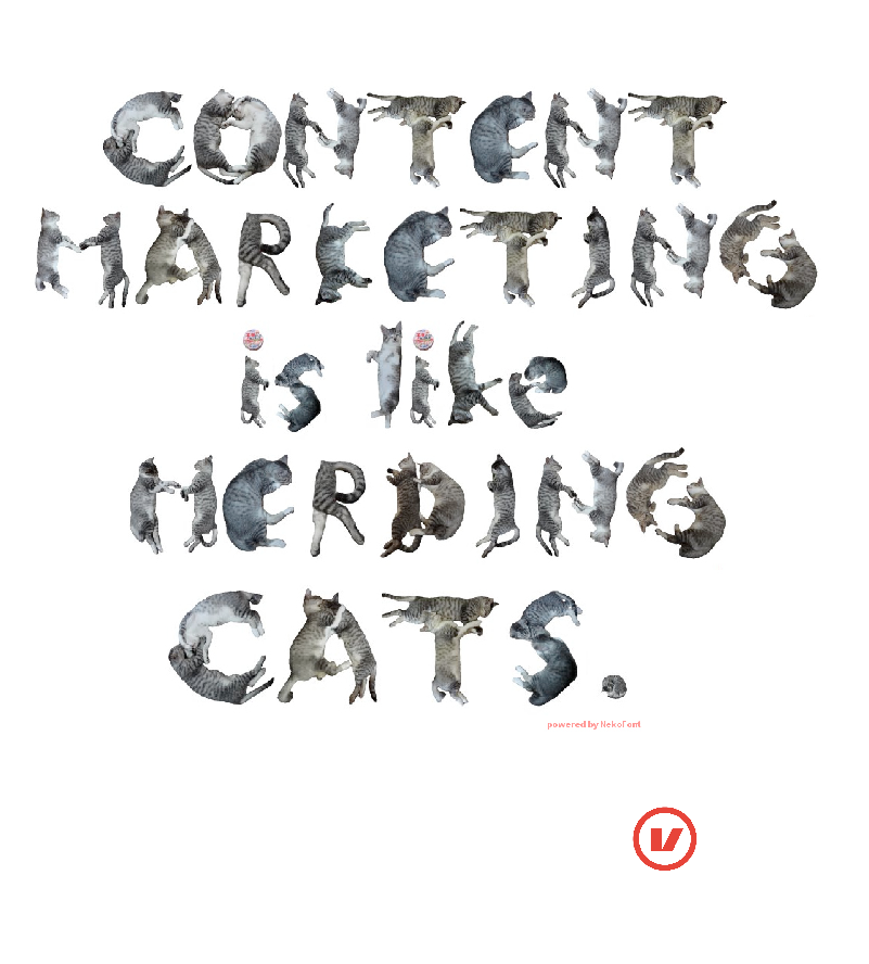 Content Marketing is like herding cats