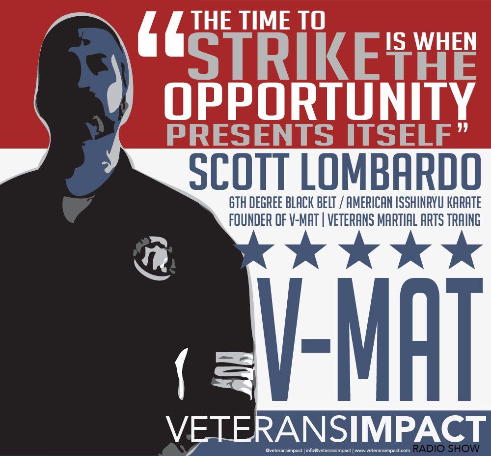 Podcast Scott Lombardo, Founder VMAT Veteran