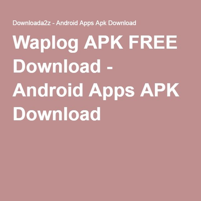 Waplog apk free download android apps apk download downloada2z waplog apk free download android apps apk download urtaz Image collections