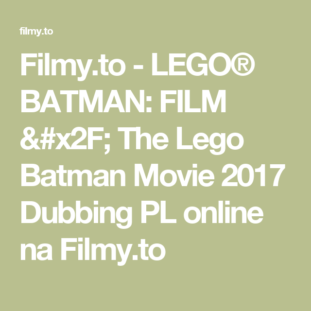 Filmyto Lego Batman Film The Lego Batman Movie 2017 Dubbing