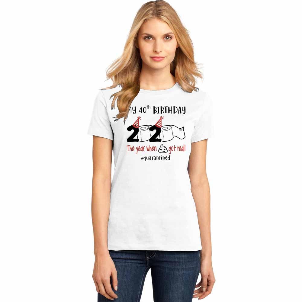 My 40th Quarantined Birthday Perfect Weight Birthday Shirts For Women| It's My Birthday Shirt...