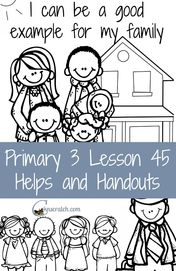 Lesson 45 I Can Be A Good Example For My Family With Images