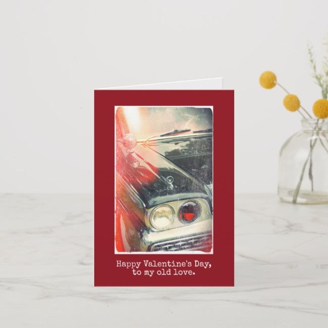 Happy Valentine's Day CUSTOM Classic Car Red Card | Zazzle.com