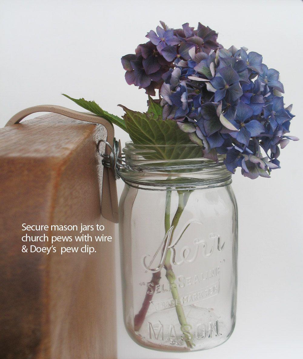 Mason Jar Wedding Reception Ideas: Doey's Pew Clips Secure Wedding Ceremony Pew Decorations