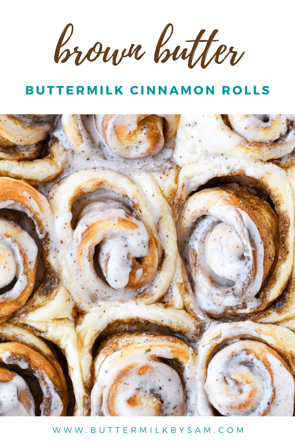 Brown Butter Buttermilk Cinnamon Rolls Buttermilk By Sam Recipe In 2020 Cinnamon Rolls Brown Butter Sweet Dough