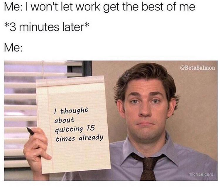 52 Fresh Memes To Start Your Week Work Quotes Funny Work Humor Work Memes