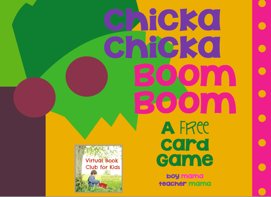 Boy Mama Teacher Mama: FREE Chicka Chicka Boom Boom Card ... - photo#12