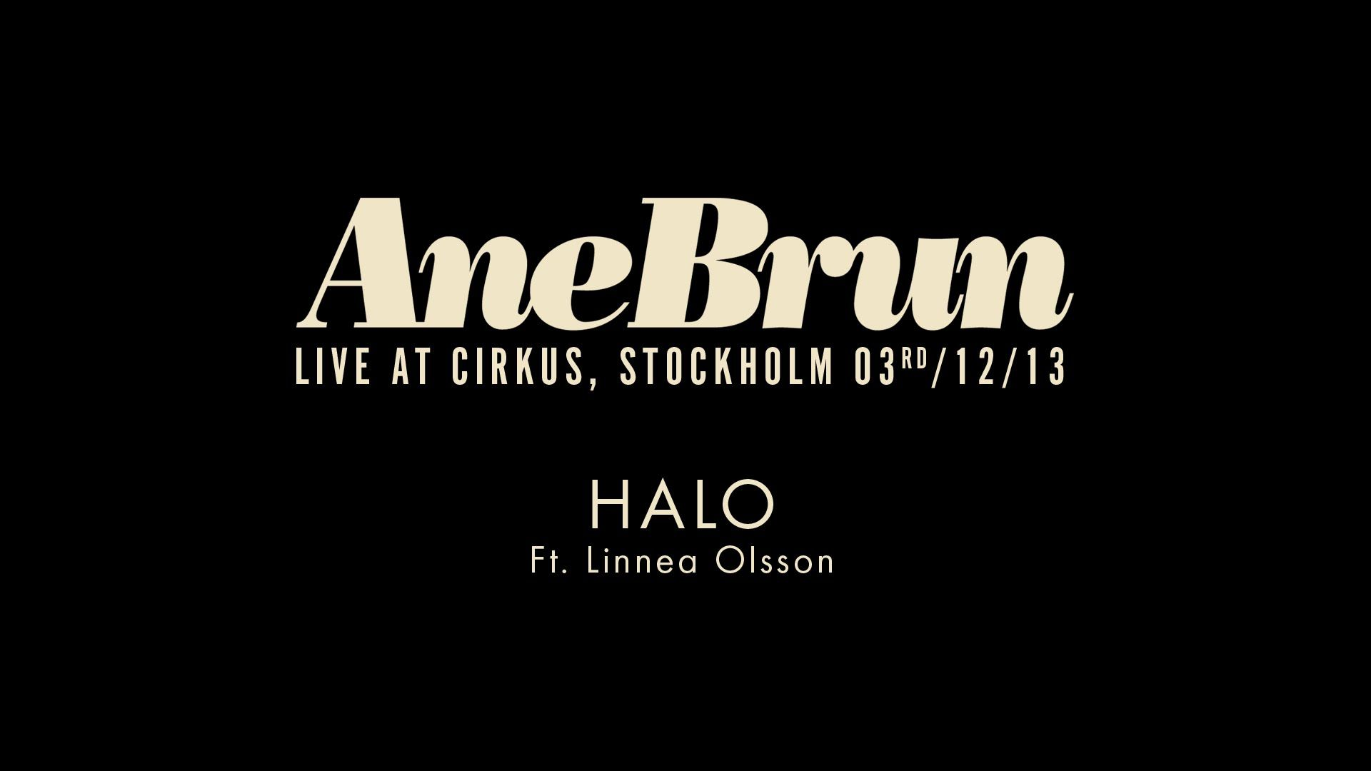 Ane Brun Halo Feat Linnea Olsson Live How To Express