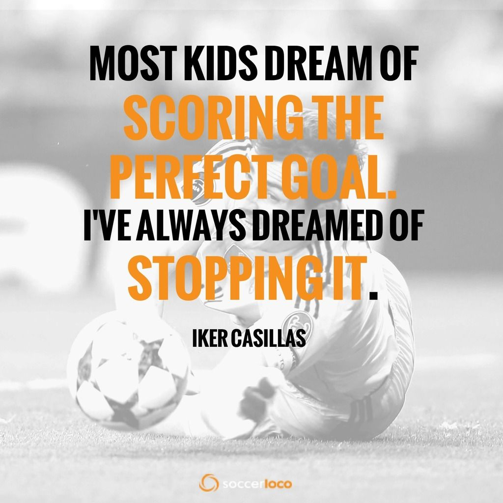 Iker Casillas Defends Her Goal Soccer Quotes Motivational Soccer Quotes Soccer Motivation