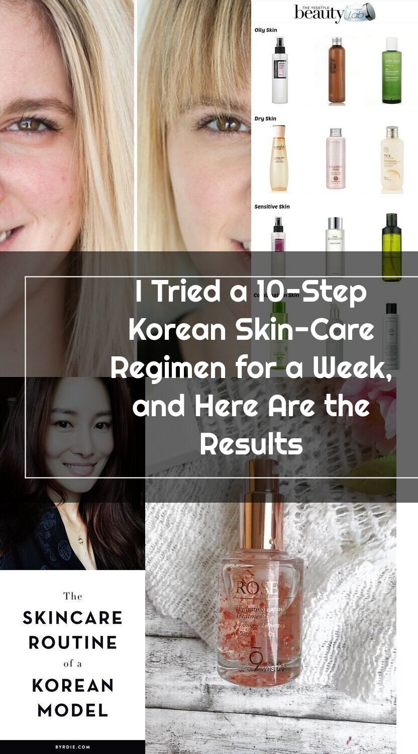 I Tried A 10 Step Korean Skincare Regimen For A Week And Here Are The Resu In 2020 Korean 10 Step Skin Care Skin Care Regimen Korean Skincare