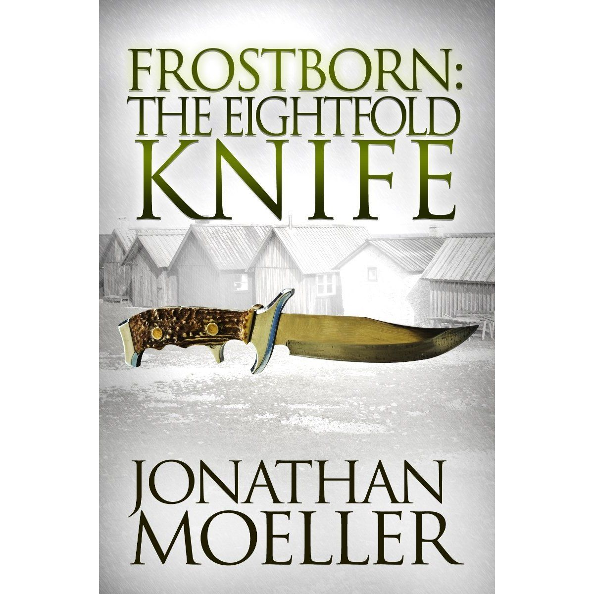 Frostborn: The Eightfold Knife (Frostborn #2) eBook: Jonathan Moeller: Amazon.com.au: Kindle Store